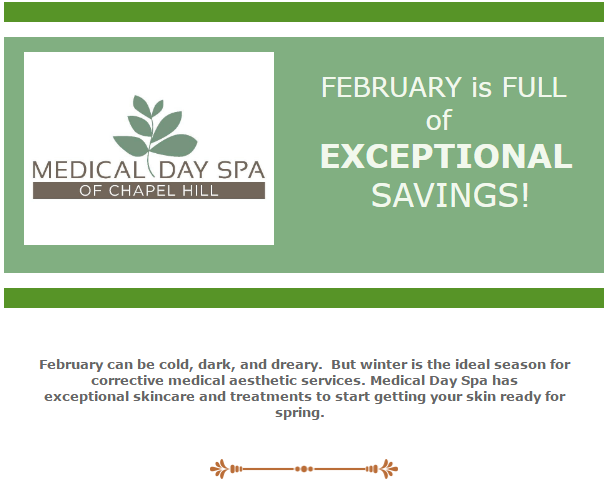 Medical Day Spa of Chapel Hill February 17 Specials