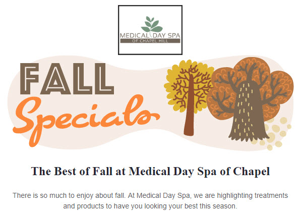 Fall Specials at Medical Day Spa of Chapel Hill NC