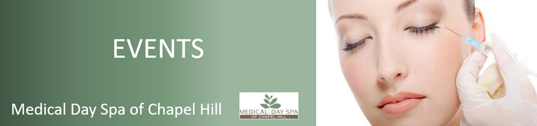 MedSpa Events from Medical Day Spa of Chapel Hill NC