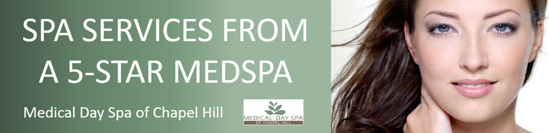 Spa Services at Medical Day Spa of Chapel Hill NC