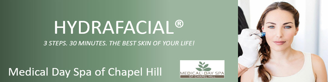 HydraFacial at Medical Day Spa of Chapel Hill NC