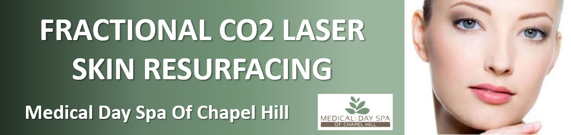 Fractional CO2 Laser Skin Resurfacing at Medical Day Spa of Chapel Hill NC